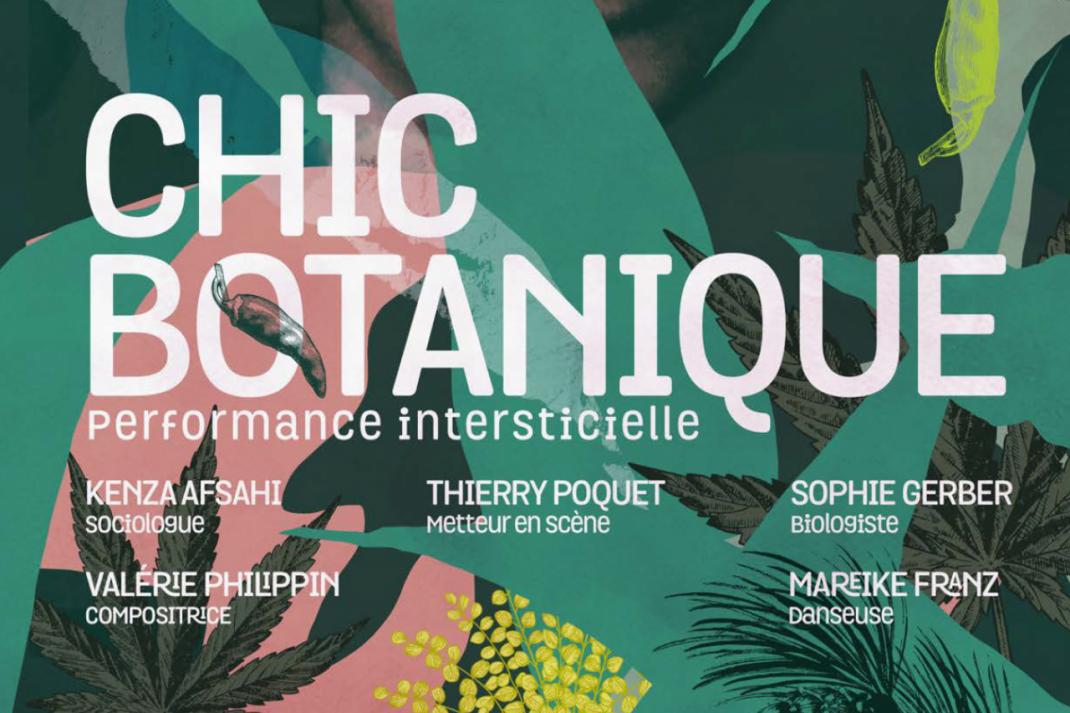 """Invitation Théatre : """"Chic Botanique"""""""