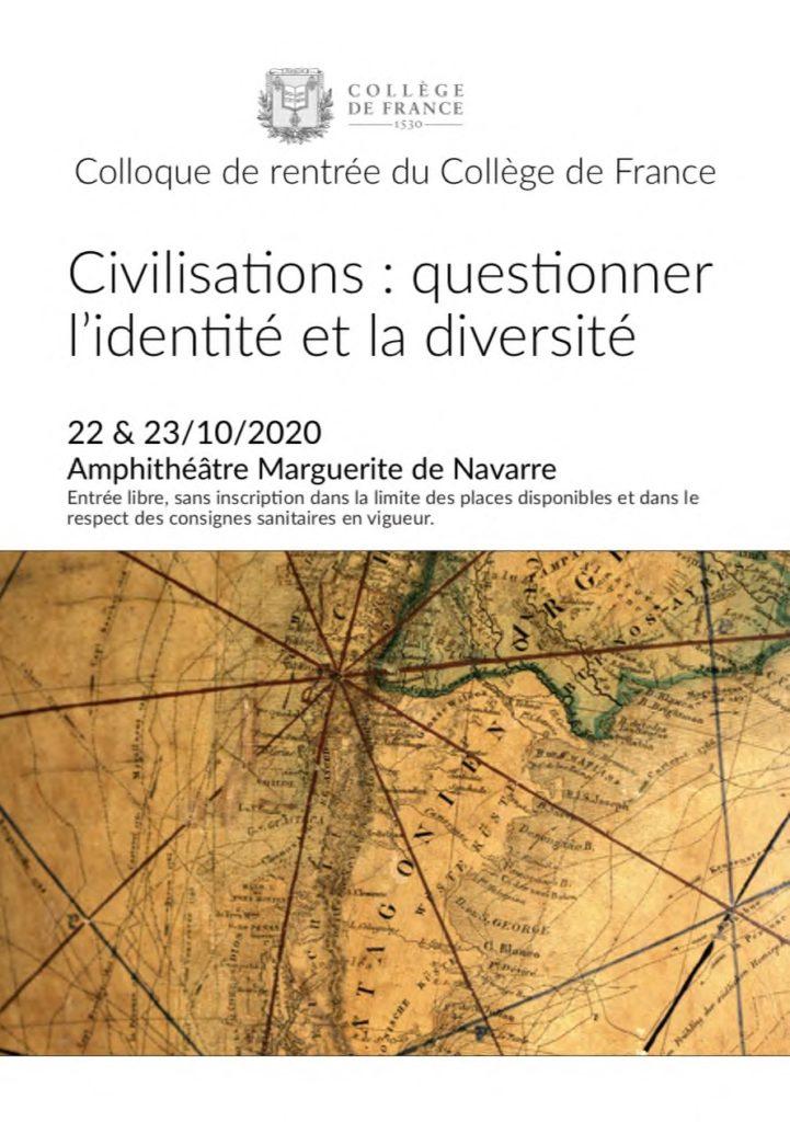 Colloque de rentrée du Collège de France – Civilisations : questionner l'identité et la diversité – 22 et 23 octobre 2020