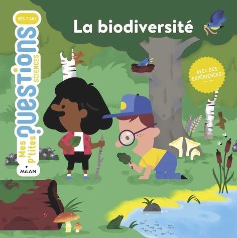 La biodiversité expliquée aux 7-10 ans
