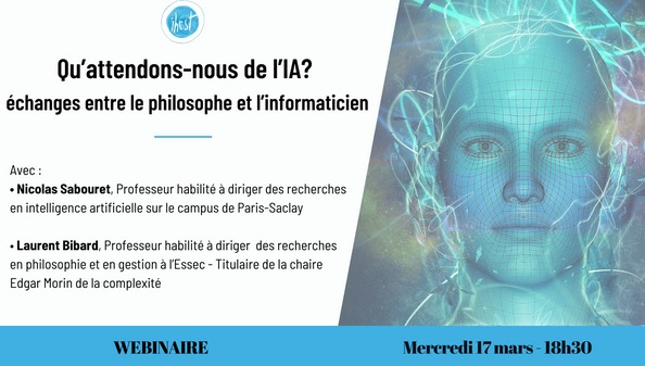 [Paroles de chercheurs] Qu'attendons-nous de l'Intelligence Artificielle (IA) ? 17 mars 18h30