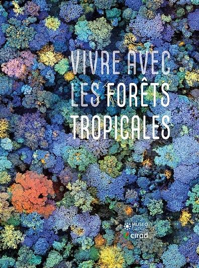 Avant-première de l'ouvrage Vivre avec les forêts tropicales