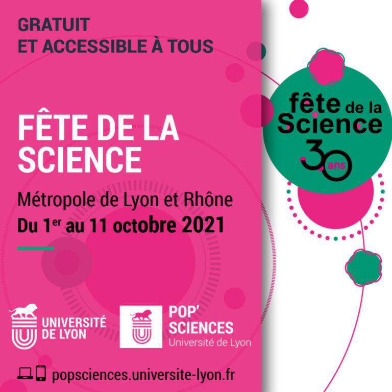 Dans le Rhône et à Lyon, la Fête de la science fête ses 30 ans avec joie. Rendez-vous du 1er au 11 octobre 2021.